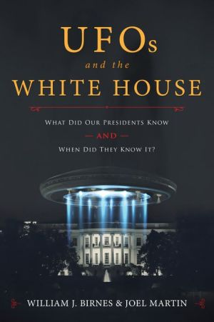 UFOs and The White House: What Did Our Presidents Know and When Did They Know It?