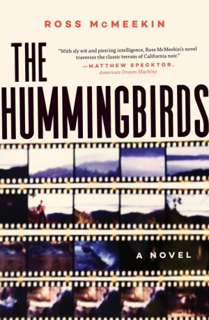 The Hummingbirds: A Novel