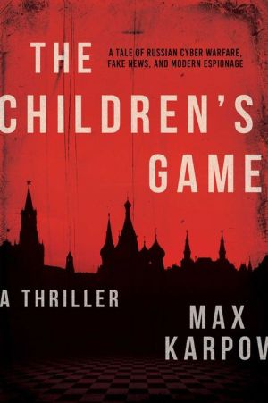 The Children's Game: A Thriller