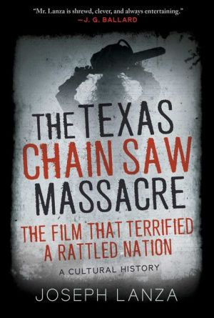 Book The Texas Chainsaw Massacre and Its Terrifying Times: A Cultural History
