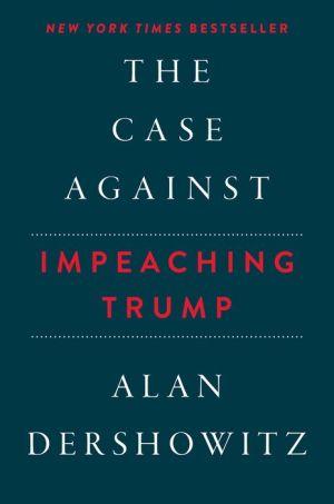 Case Against Impeaching Trump