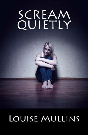 Scream quietly: A Psychological Crime Thriller