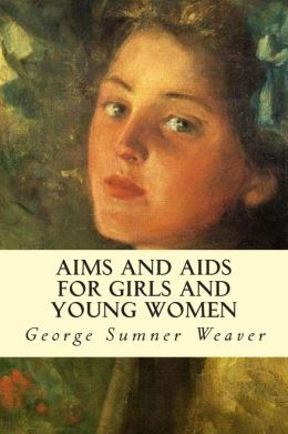 Aims and Aids for Girls and Young Women
