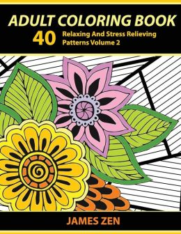 Adult Coloring Book 40 Relaxing And Stress Relieving