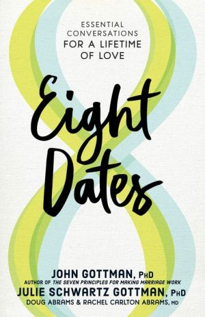 Online eBook Eight Dates: Essential Conversations for a Lifetime of Love