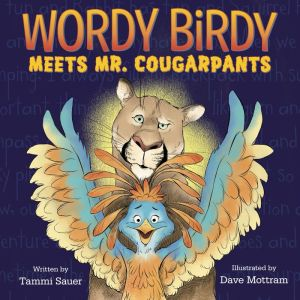 Book Wordy Birdy Meets Mr. Cougarpants