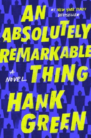 Book An Absolutely Remarkable Thing: A Novel