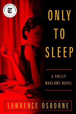 Book Only to Sleep: A Philip Marlowe Novel