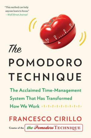 Book The Pomodoro Technique: The Acclaimed Time-Management System That Has Transformed How We Work