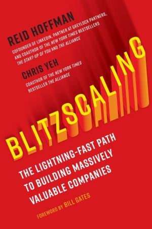 Book Blitzscaling: The Lightning-Fast Path to Building Massively Valuable Companies