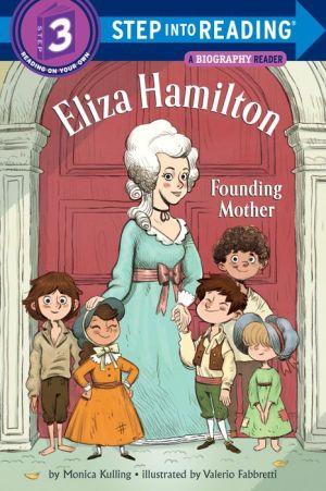 Eliza Hamilton: Founding Mother