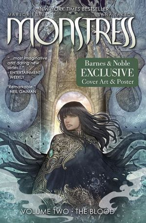 Monstress, Volume 2: The Blood (B&N Exclusive Edition)