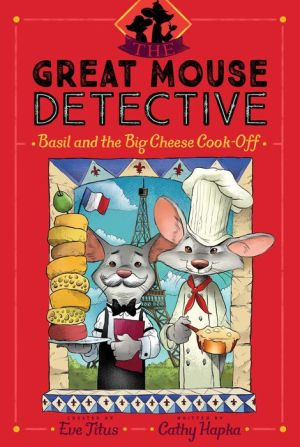 Basil and the Big Cheese Cook-Off