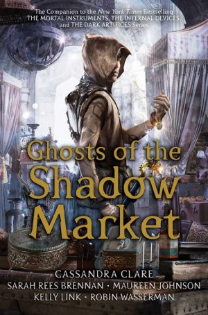 Book Ghosts of the Shadow Market