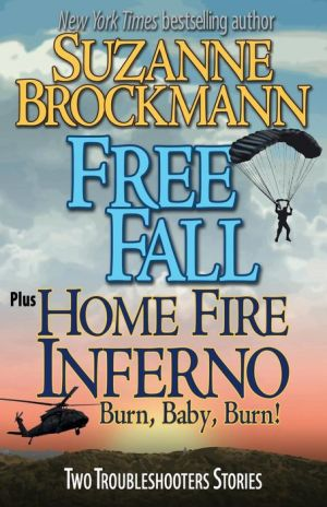 Free Fall & Home Fire Inferno (Burn, Baby, Burn)