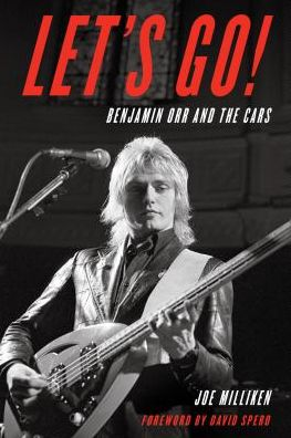 Let's Go!: Benjamin Orr and The Cars