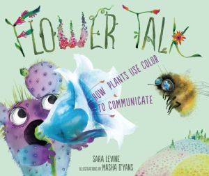 Book Flower Talk: How Plants Use Color to Communicate