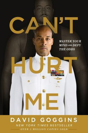 Book Can't Hurt Me: Master Your Mind and Defy the Odds