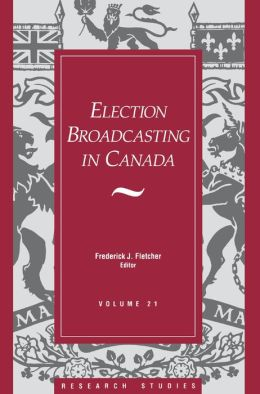 Election Broadcasting in Canada