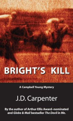 Bright's Kill: A Campbell Young Mystery