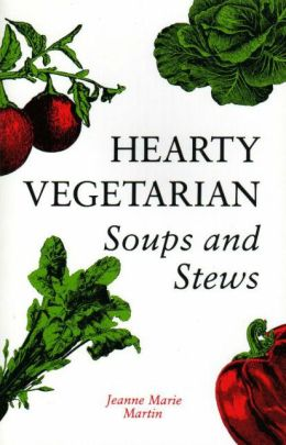 Hearty Vegetarian Soups and Stews