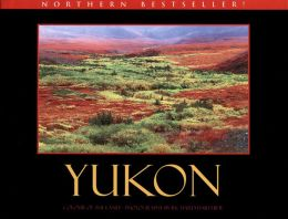 Yukon: Colour of the Land