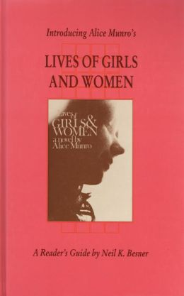 Introducing Alice Munro's Lives of Girls and Women