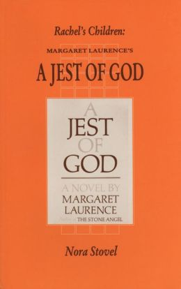 Rachel's Children: Margaret Laurence's a Jest of God