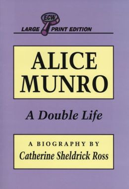 Alice Munro: A Double Life