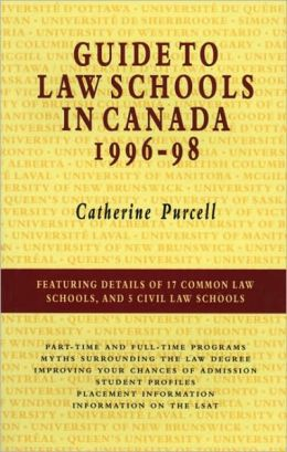 Guide to Law Schools in Canada 1996-98