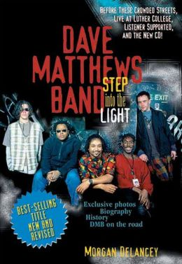 Dave Matthews Band: Step into the Light (New Revised 2nd Edition)