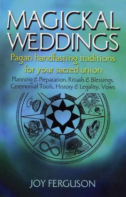 Magickal Weddings: Pagan Handfasting Traditions for Your Sacred Union