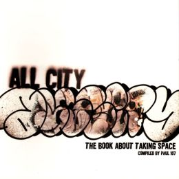All-City: The Book about Taking Space