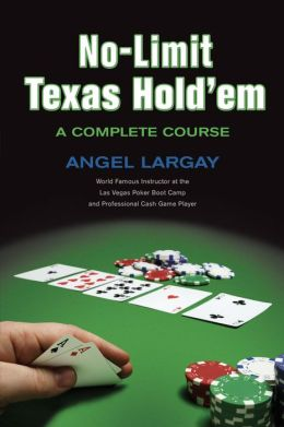 Complete Course in No-Limit Texas Hold'em