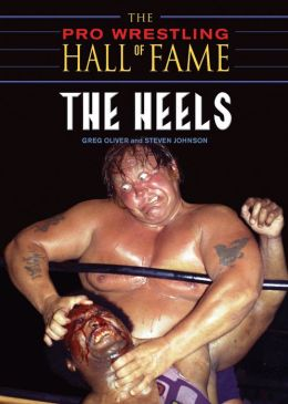 Pro Wrestling Hall of Fame: The Heels