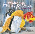Wake Up Henry Rooster
