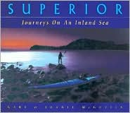 Superior: Journeys on an Inland Sea