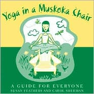 Yoga in a Muskoka Chair: A Guide for Everyone
