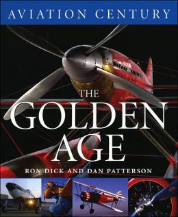 Aviation Century The Golden Age