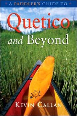 Paddler's Guide to Quetico and Beyond