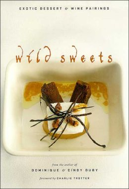 Wild Sweets: Exotic Desserts and Wine Pairings