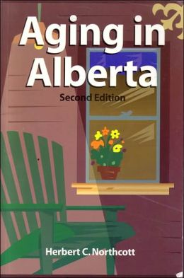 Aging in Alberta: Rhetoric and Reality