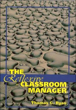 The Reflexive Classroom Manager