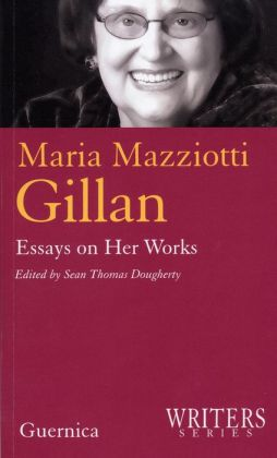 Maria Mazziotti Gillan: Essays on Her Works