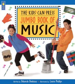 The Kids Can Press Jumbo Book of Music