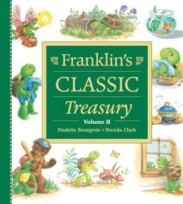 Franklin's Classic Treasury, Volume Two
