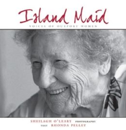 Island Maid - Voices of Outport Women