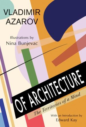 Of Architecture: The Territories of a Mind