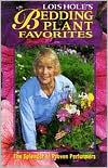 Lois Holes Bedding Plant Favorites