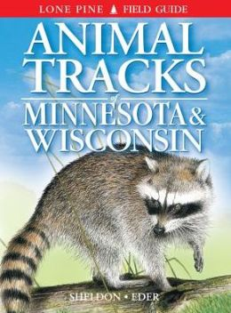 Animal Tracks of Minnesota and Wisconsin